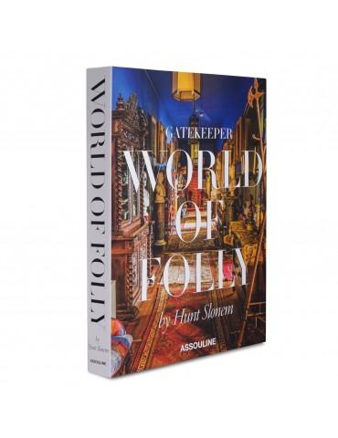 "ASSOULINE knyga ""World of Folly by Hunt Slonem"""