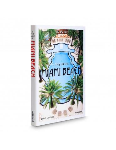 "ASSOULINE knyga ""In the Spirit of Miami Beach"""